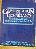 Communication for Technicians: Reading, Writing and Speaking on the Job