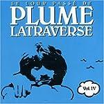Le Lour Passe de Plume Latraverse, vo...
