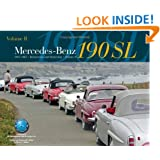 Mercedes-Benz 190SL Restoration & Ownership Volume 2