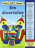 echange, troc  - EM DIVERTEIXO (FRASES AMB IMAN)