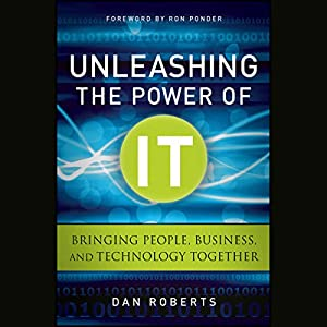 Unleashing the Power of IT Audiobook