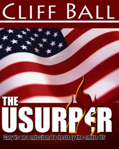 The Usurper: (conservative political thriller)