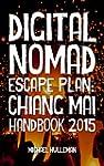 Digital Nomad Escape Plan: Chiang Mai...