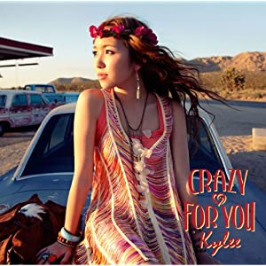 Amazon | CRAZY FOR YOU | Kylee | J-POP | 音楽