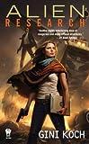 Alien Research: Alien Novels, Book 8