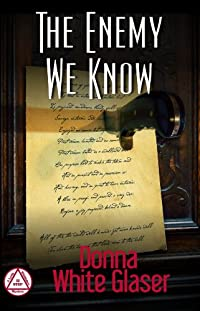 (FREE on 2/7) The Enemy We Know: Suspense With A Dash Of Humor by Donna White  Glaser - http://eBooksHabit.com
