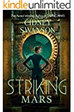Striking Mars (Saving Mars Series Book 5)