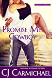 Promise Me, Cowboy (Carrigans of the Circle C Book 1) (English Edition)
