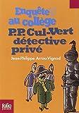 P.P. Cul-Vert, d�tective priv� par Arrou-Vignod