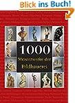 1000 Meisterwerke der Bildhauerei (Th...