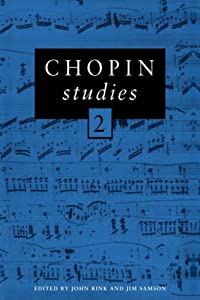 Chopin Studies 2 V 2 Cambridge Composer Studies from Cambridge University Press
