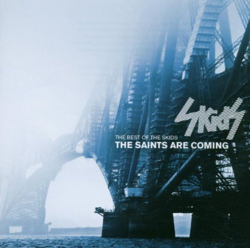 Saints Are Coming: The Best of the Skids (The British Are Coming compare prices)