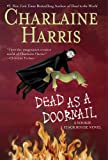 Dead as a Doornail (Southern Vampire Mysteries, Book 5) (0441012795) by Charlaine Harris
