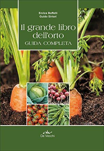 Il grande libro dell'orto Guida completa PDF