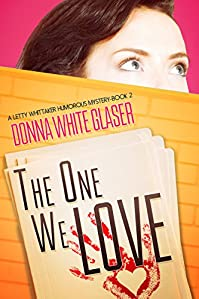 The One We Love: Suspense With A Dash Of Humor by Donna White Glaser ebook deal