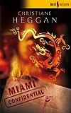 echange, troc Heggan Christiane - Miami Confidential