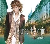 lonely girl♪TETSUYA