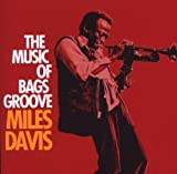 Music of Bags Groove by Miles Davis (2001-05-21)
