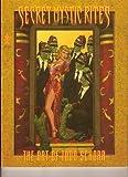 img - for SECRET MYSTIC RITES: The Art Of Todd Schorr by Todd Schorr (1998-05-03) book / textbook / text book