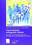 img - for Generationen erfolgreich f hren: Konzepte und Praxiserfahrungen zum Management des demographischen Wandels (uniscope. Publikationen der SGO Stiftung) (German Edition) book / textbook / text book