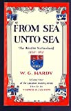 img - for From sea unto sea;: Canada--1850 to 1910: the road to nationhood (Canadian history series) book / textbook / text book