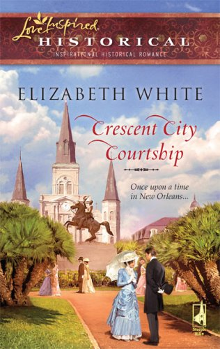 Image of Crescent City Courtship (Love Inspired Historical)
