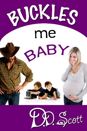 Buckles Me Baby (The Bootscootin' Books)