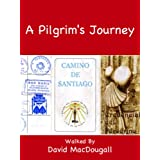 A Pilgrim's Journeyby David MacDougall