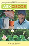 Ask Ciscoe: Oh, la, la ! Your Gardening Questions Answered