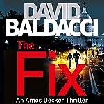 The Fix: Amos Decker, Book 3 | David Baldacci