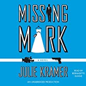 Missing Mark | Julie Kramer