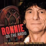 Ronnie On The Radio - The Ronnie Wood Showby Ronnie Wood