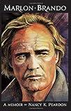 Marlon Brando: A Memoir