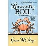 Lowcountry Boil: A Liz Talbot Mystery | Susan M. Boyer
