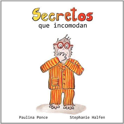 Secretos que incomodan  [Ponce, Paulina] (Tapa Blanda)
