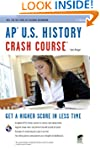 AP U.S. History Crash Course Book + O...
