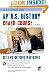 AP� U.S. History Crash Course Book +...