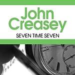 Seven Times Seven | John Creasey