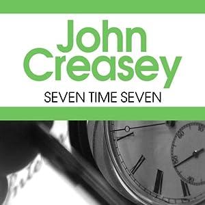 Seven Times Seven | [John Creasey]