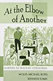 At the Elbow of Another: Learning to Teach by Coteaching (Counterpoints) (v. 204)