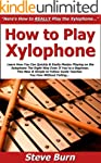 How to Play Xylophone: Learn How You...