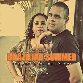 Brazilian Summer (The Best & Remixed Album)