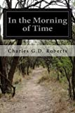 In the Morning of Time
