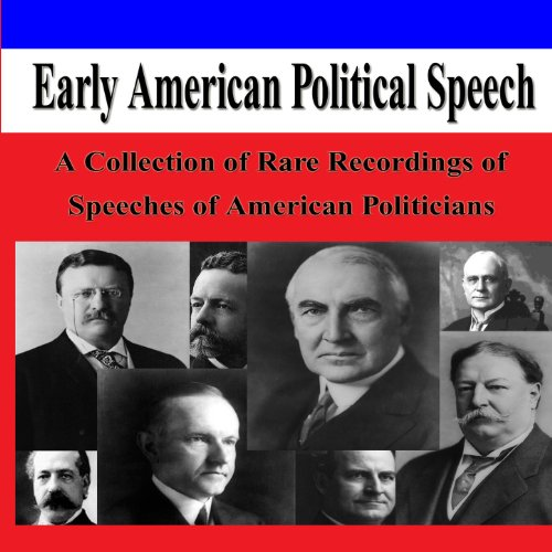Early American Political Speech: A Collection