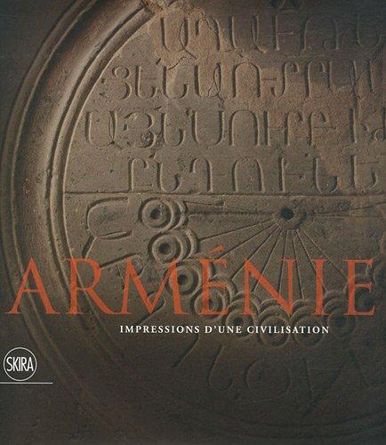 Arménie : Impressions d'une civilisation. Museo Correr, Museo Archeologico Nazionale, Biblioteca Nazionale Marciana, Venise 16 décembre 2011 - 10 avril 2012