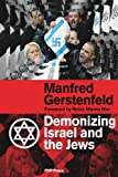 img - for Demonizing Israel and the Jews (2nd Edition) book / textbook / text book