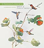 J. Fenwicke Lansdowne: Birds of North America 2012 Calendar (0764957066) by J. Fenwick Lansdowne