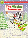 img - for The Missing Snowman (Storytime Christmas Books) book / textbook / text book