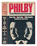 Philby: The Spy Who Betrayed a Generation