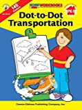img - for Dot-to-Dot Transportation, Grades PK - 1 (Home Workbooks) book / textbook / text book